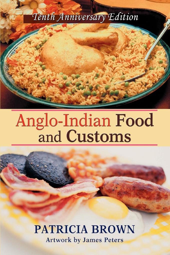 Anglo-Indian Food and Customs als Taschenbuch