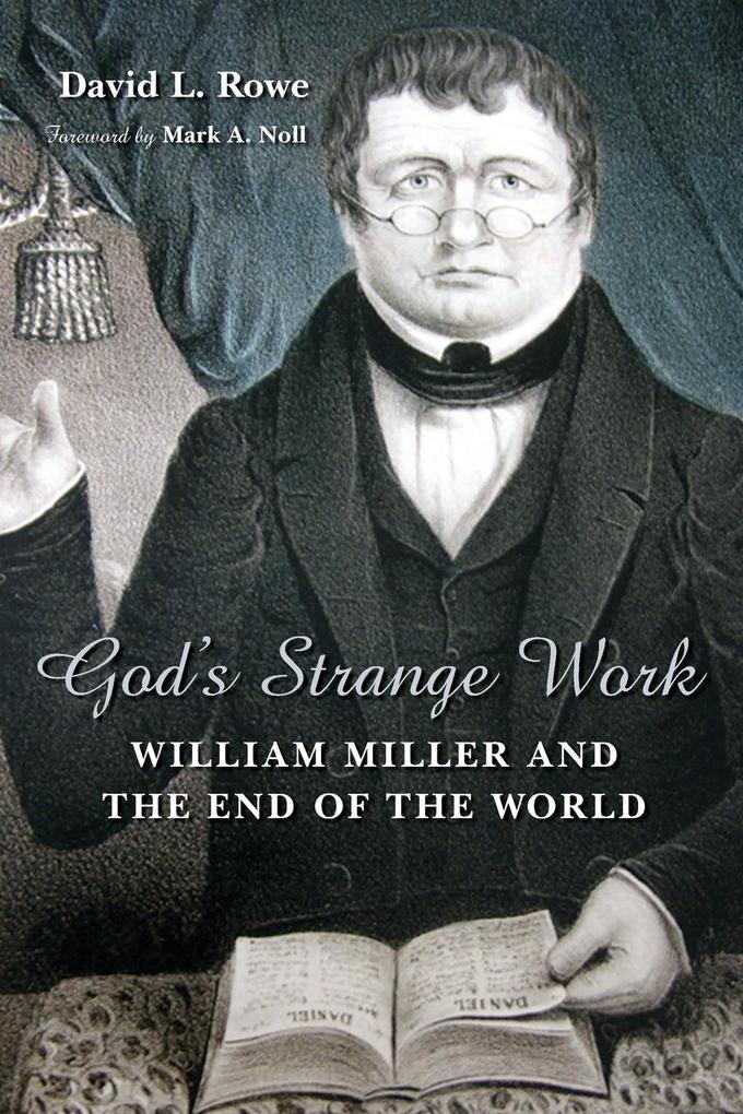 God's Strange Work: William Miller and the End of the World als Taschenbuch
