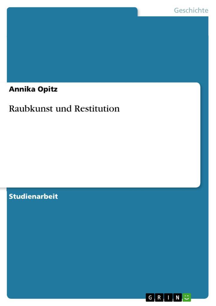 Raubkunst und Restitution als Buch (kartoniert)
