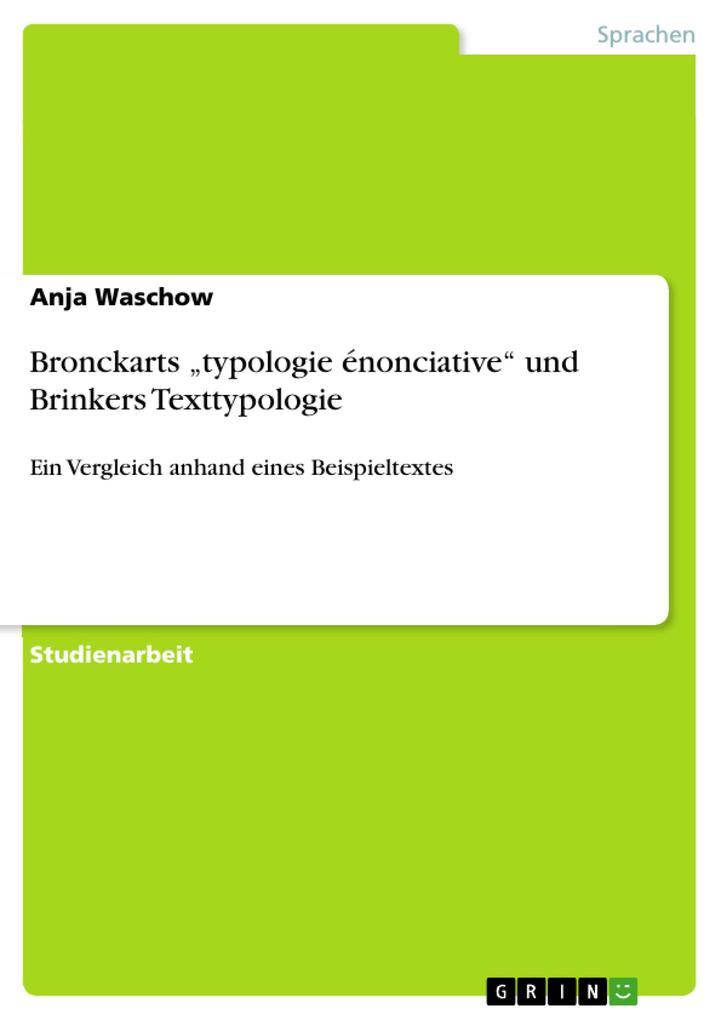 """Bronckarts """"typologie énonciative"""" und Brinkers Texttypologie als Buch (kartoniert)"""