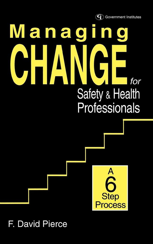 Managing Change for Safety & Health Professionals als Buch (gebunden)