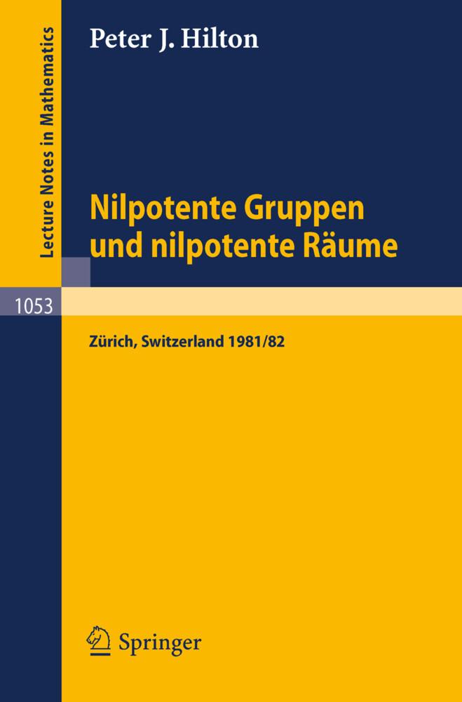 Nilpotente Gruppen und nilpotente Räume als Buch (kartoniert)