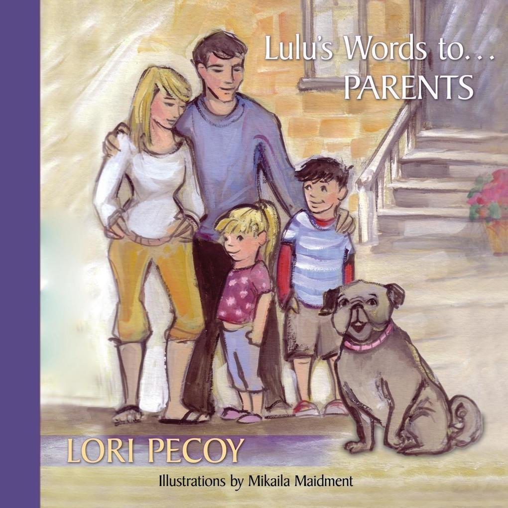 Lulu's Words to ...Parents als Taschenbuch