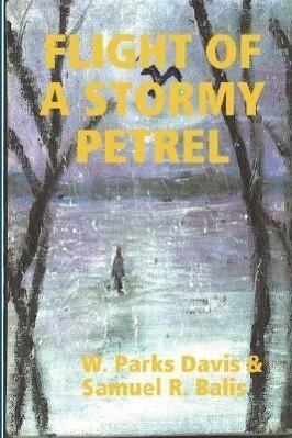 FLIGHT OF A STORMY PETREL als Buch (gebunden)