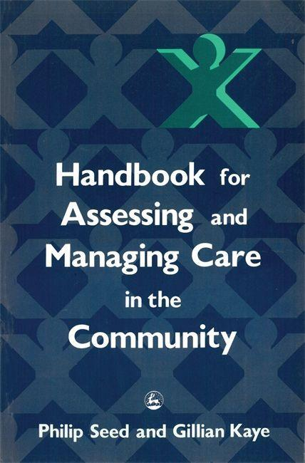 Handbook for Assessing and Managing Care in the Community als Taschenbuch