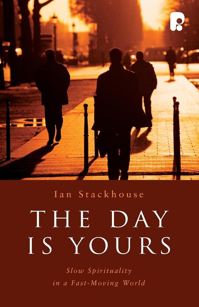 The Day Is Yours als Taschenbuch