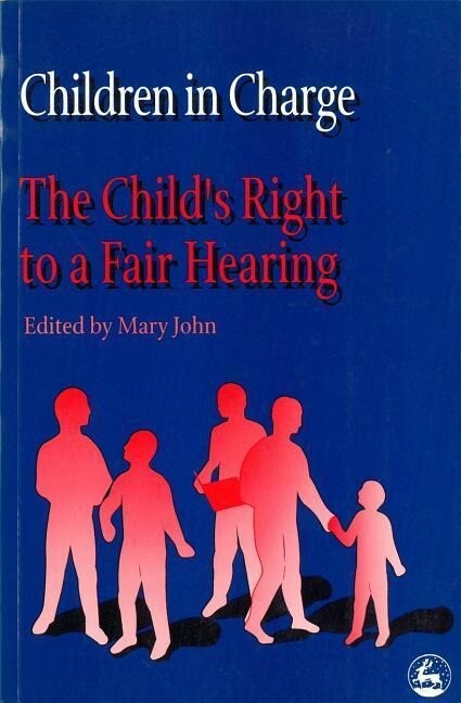 Children in Charge: The Child's Right to a Fair Hearing als Taschenbuch