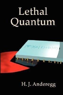 Lethal Quantum als Buch (gebunden)