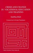 Crisis and Change in Vocational Education and Training: Managing the Process of Change