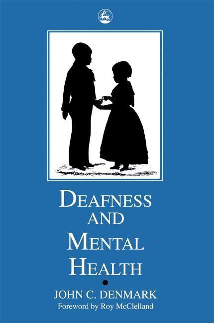 Deafness and Mental Health als Taschenbuch