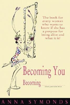 Becoming You, Becoming ............... (Insert Your Name Here) als Taschenbuch