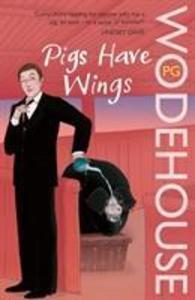 Pigs Have Wings als Taschenbuch
