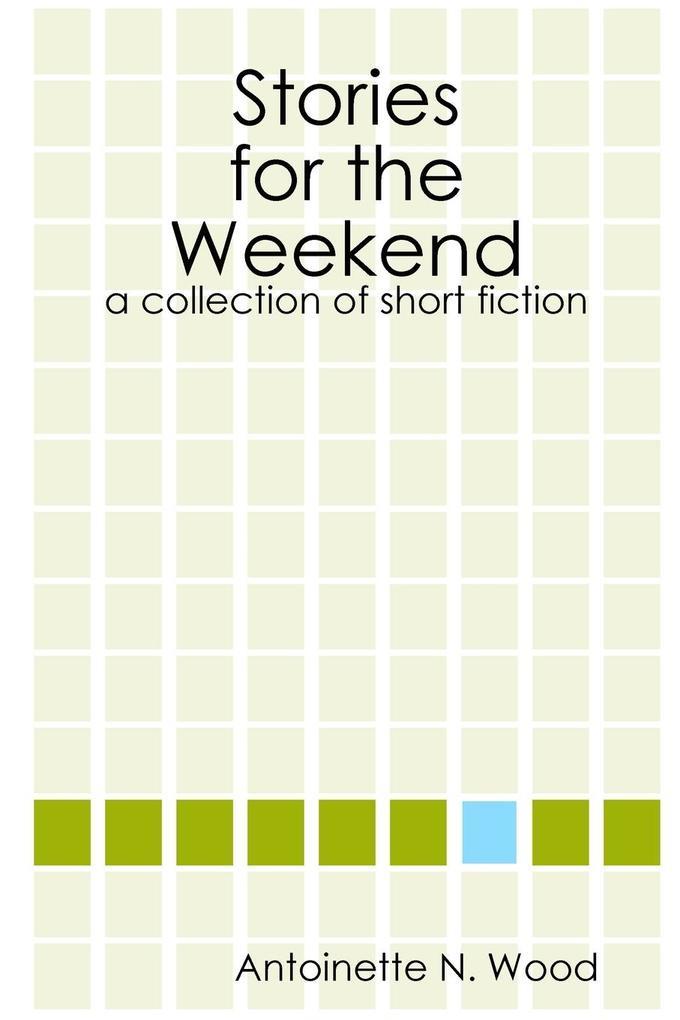 Stories for the Weekend als Taschenbuch