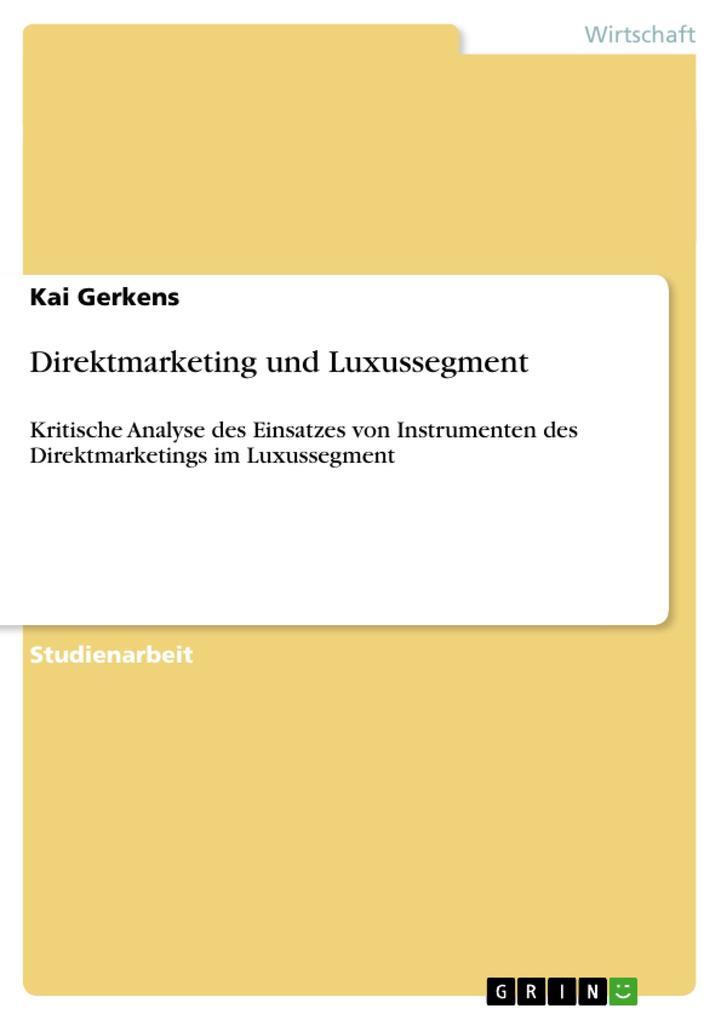 Direktmarketing und Luxussegment als Taschenbuch