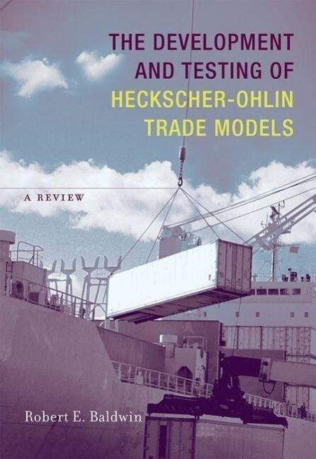 The Development and Testing of Heckscher-Ohlin Trade Models: A Review als Buch (gebunden)