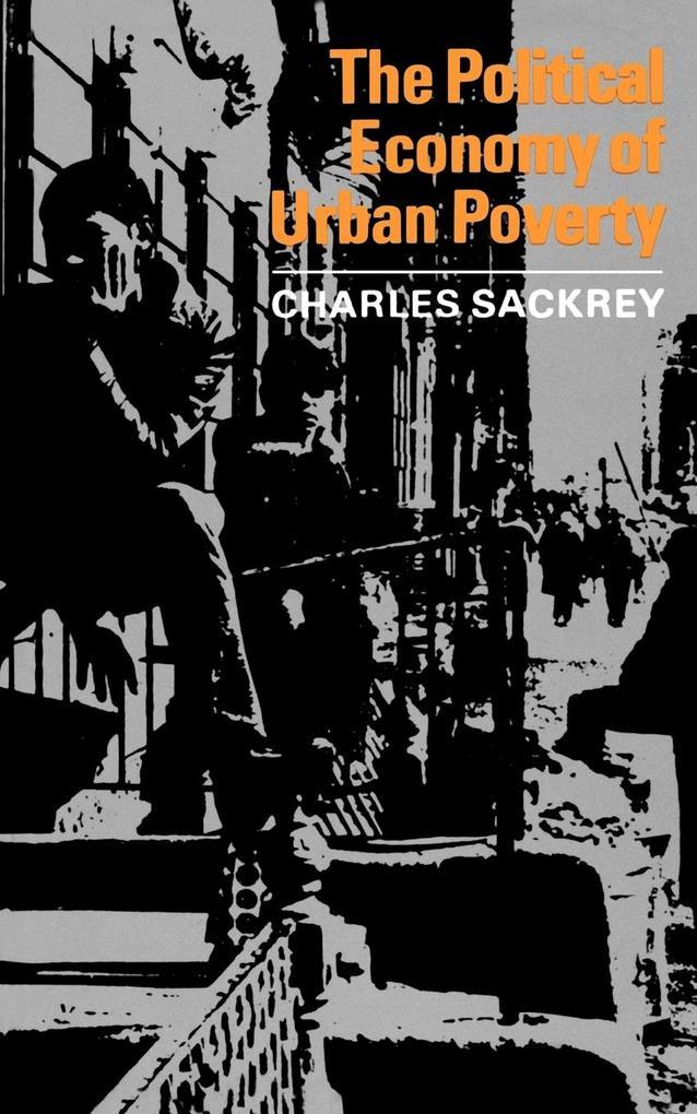 The Political Economy of Urban Poverty als Taschenbuch