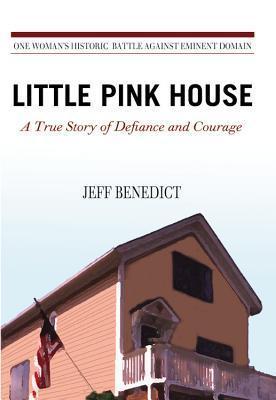 Little Pink House: A True Story of Defiance and Courage als Buch (gebunden)
