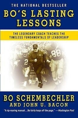 Bo's Lasting Lessons: The Legendary Coach Teaches the Timeless Fundamentals of Leadership als Taschenbuch