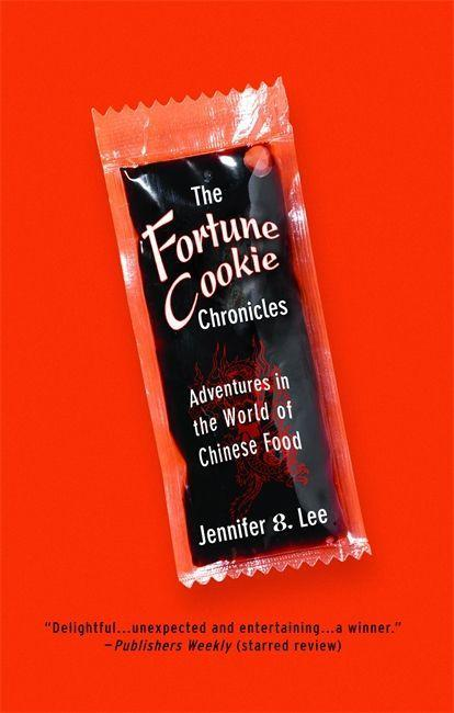 The Fortune Cookie Chronicles: Adventures in the World of Chinese Food als Buch (kartoniert)