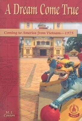 A Dream Come True: Coming to America from Vietnam, 1975 als Taschenbuch