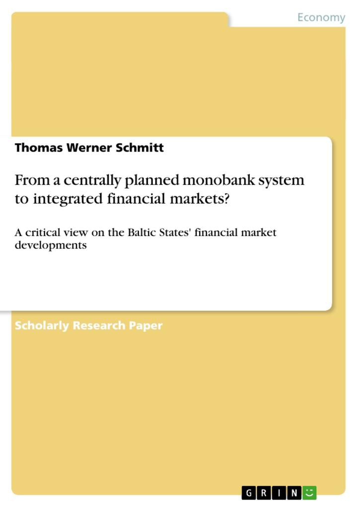 From a centrally planned monobank system to integrated financial markets? als Buch (kartoniert)