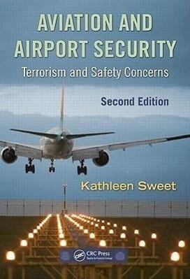 Aviation and Airport Security als Buch (gebunden)