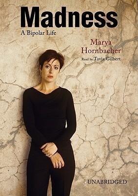 Madness: A Bipolar Life als Hörbuch CD