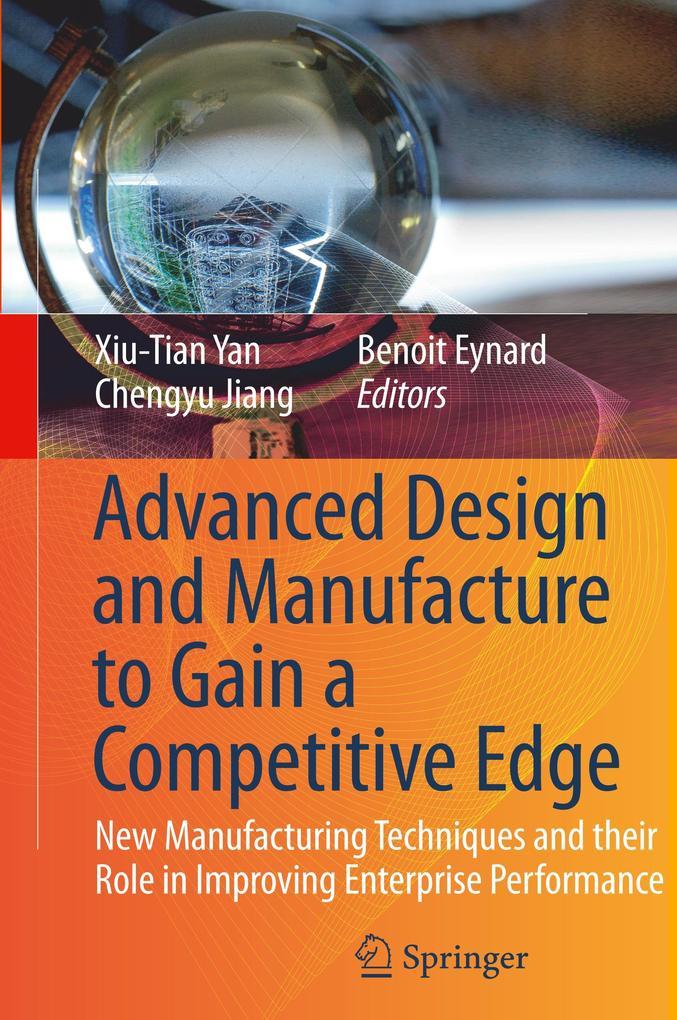 Advanced Design and Manufacture to Gain a Competitive Edge als Buch (gebunden)