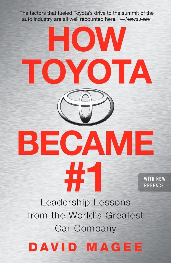 How Toyota Became #1: Leadership Lessons from the World's Greatest Car Company als Taschenbuch
