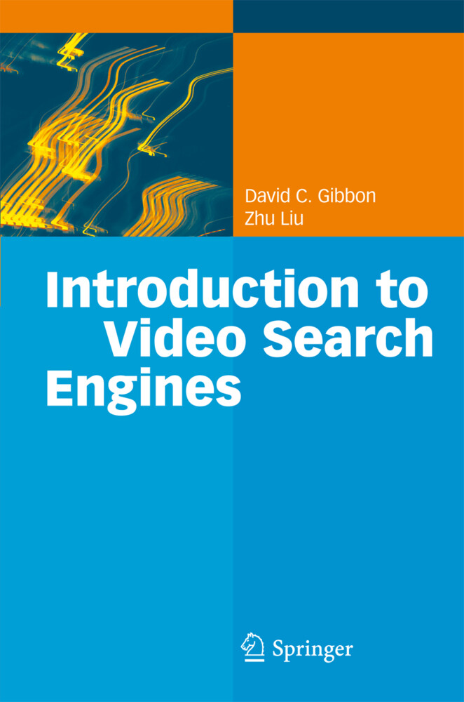 Introduction to Video Search Engines als Buch (gebunden)
