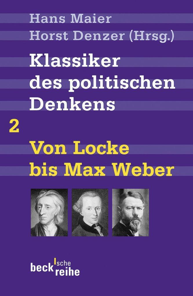 Klassiker des politischen Denkens 02I: Von John Locke bis Max Weber als Taschenbuch