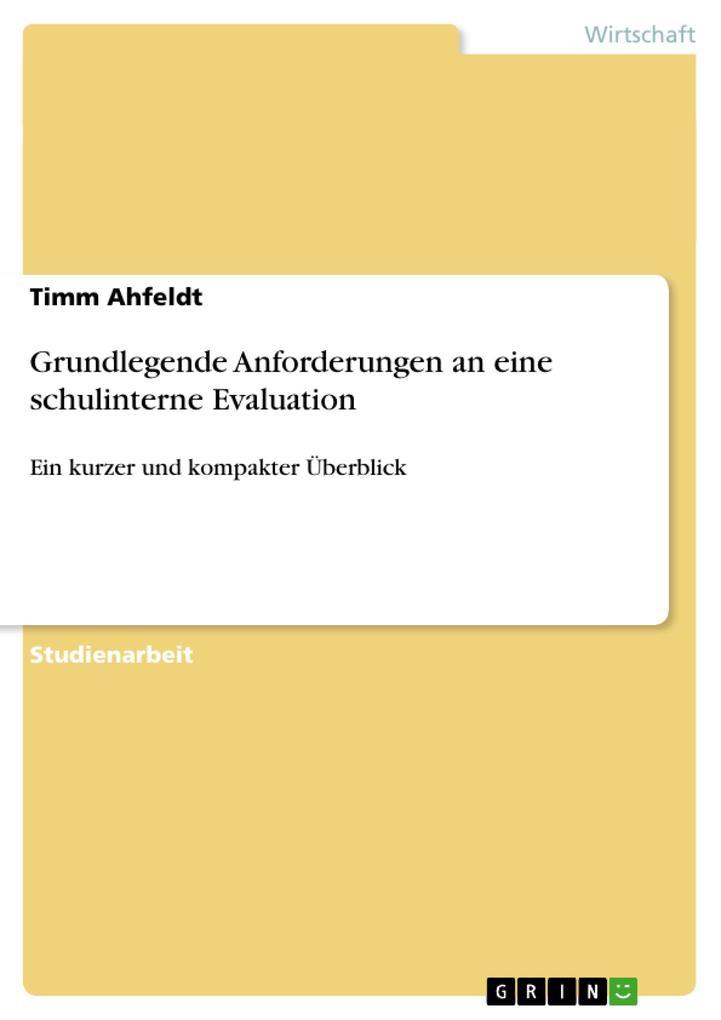 Grundlegende Anforderungen an eine schulinterne Evaluation als Buch (kartoniert)