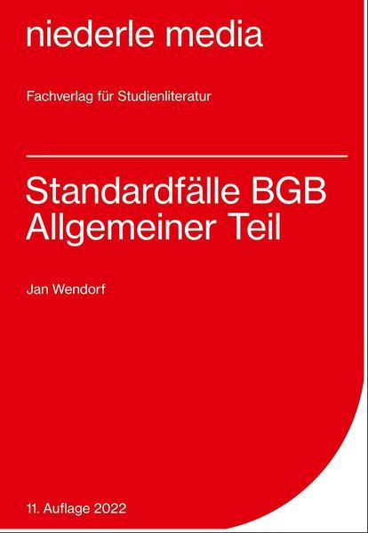 Standardfälle BGB Allgemeiner Teil als Buch (kartoniert)
