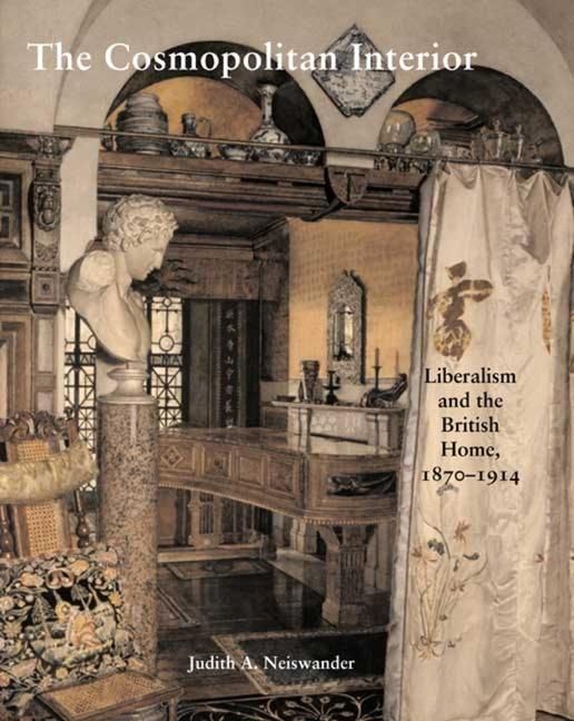The Cosmopolitan Interior: Liberalism and the British Home, 1870-1914 als Buch (gebunden)