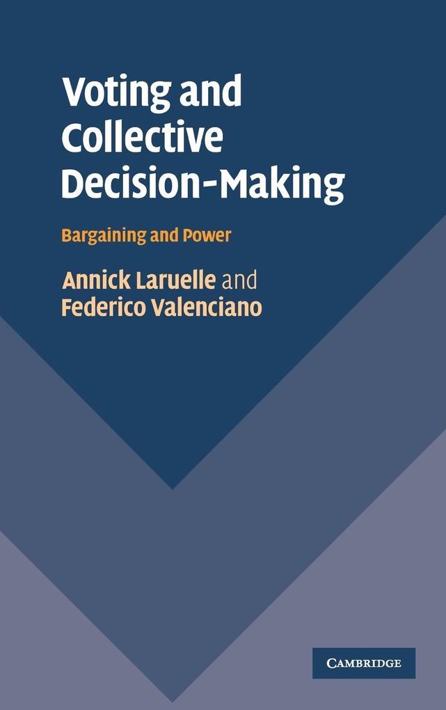 Voting and Collective Decision-Making als Buch (gebunden)