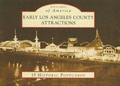 Early Los Angeles County Attractions: 15 Historic Postcards als Blätter und Karten