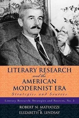 Literary Research and the American Modernist Era als Taschenbuch