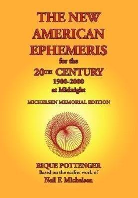 The New American Ephemeris for the 20th Century, 1900-2000 at Midnight als Taschenbuch