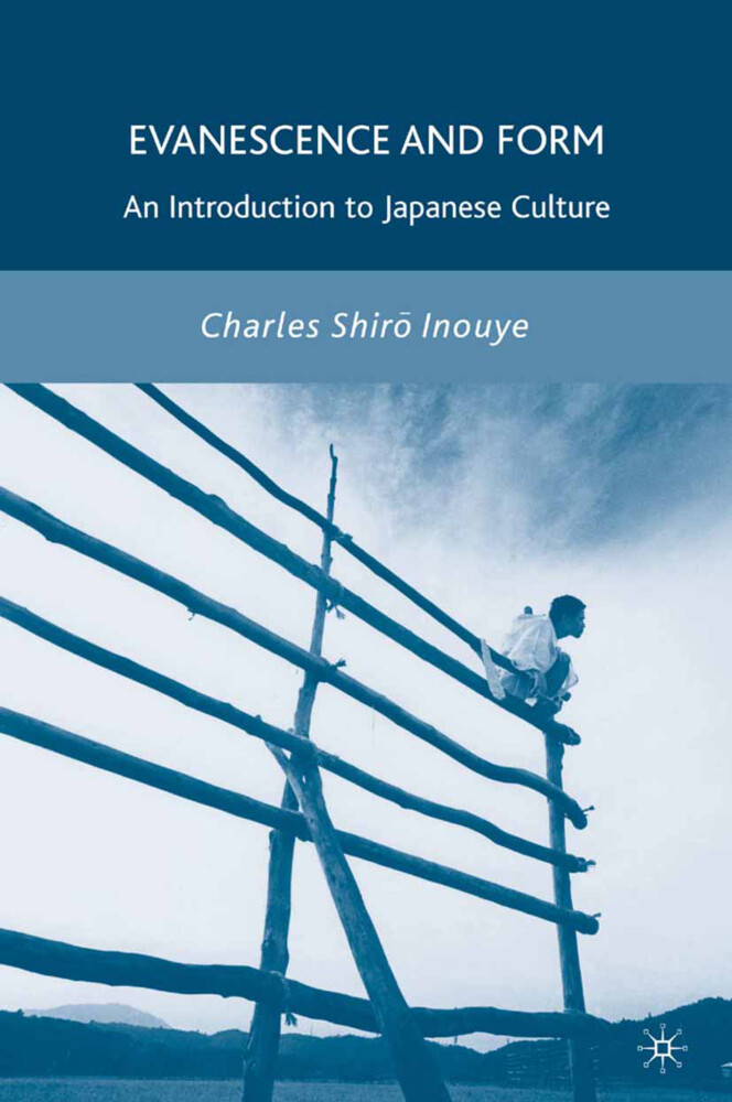 Evanescence and Form: An Introduction to Japanese Culture als Taschenbuch