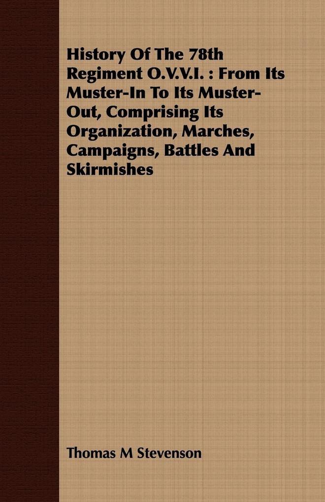 History Of The 78th Regiment O.V.V.I. als Taschenbuch