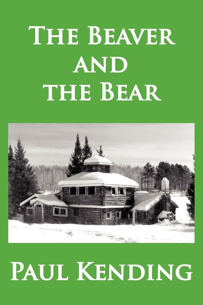 The Beaver and the Bear als Taschenbuch
