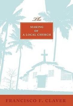 The Making of a Local Church als Taschenbuch