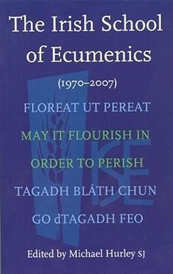 The Irish School of Ecumenics: (1970-2007) als Taschenbuch