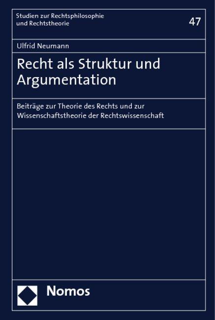 Recht als Struktur und Argumentation als Buch (gebunden)
