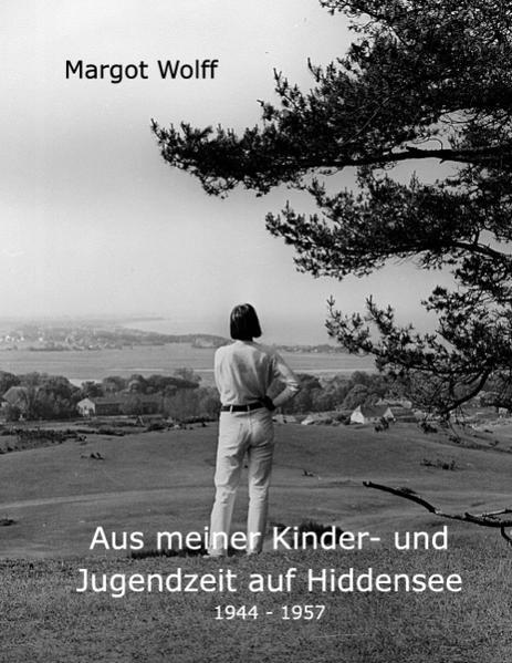 Aus meiner Kinder- und Jugendzeit auf Hiddensee 1944 - 1957 als Buch (kartoniert)