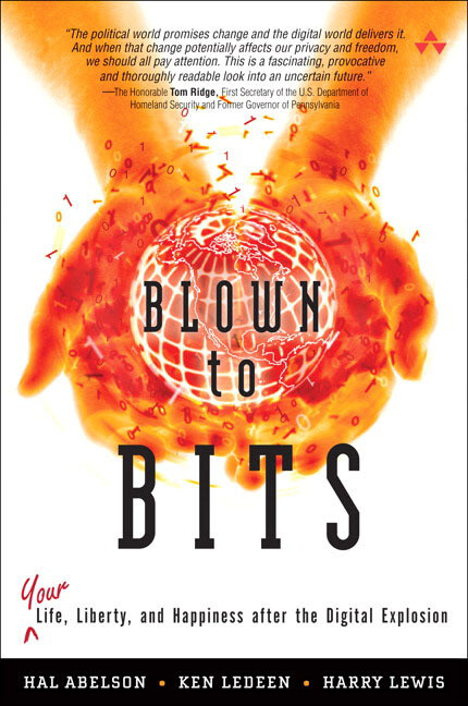 Blown to Bits: Your Life, Liberty, and Happiness After the Digital Explosion als Buch (gebunden)