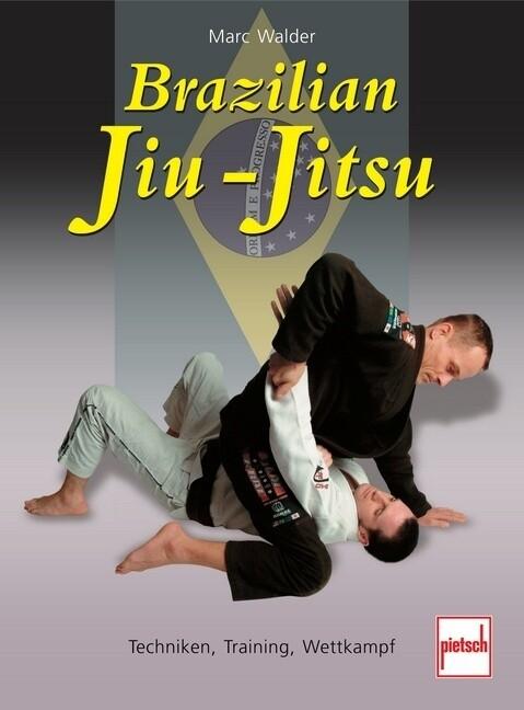 Brazilian Jiu-Jitsu als Buch (kartoniert)