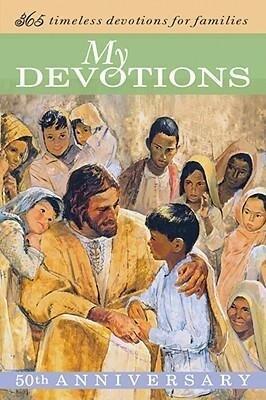 My Devotions: 365 Timeless Devotions for Families als Buch (gebunden)