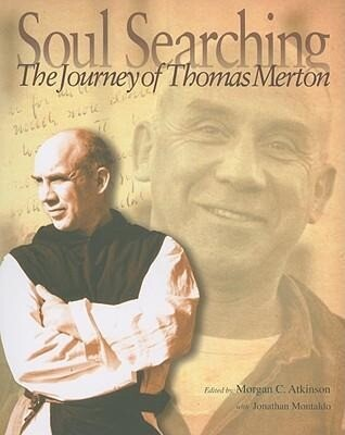 Soul Searching: The Journey of Thomas Merton als Taschenbuch