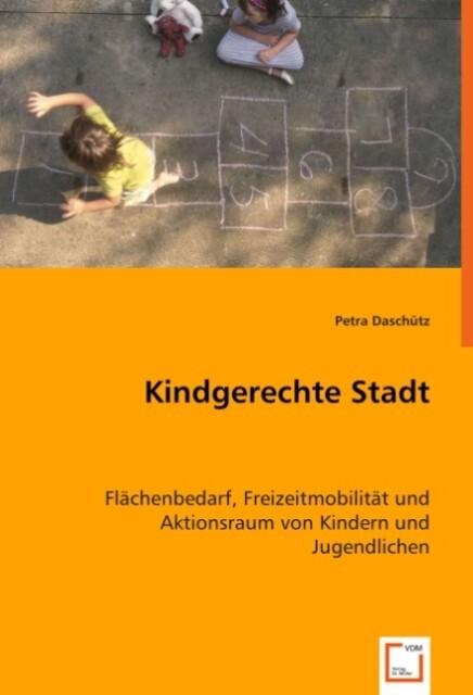 Kindgerechte Stadt als Buch (kartoniert)